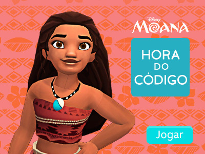 Hora do código - Moana