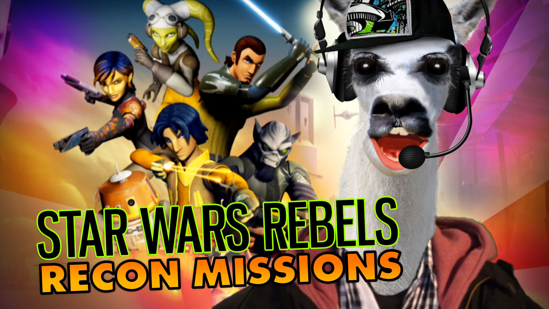 #PlaySteve - Star Wars Rebels: Recon Missions