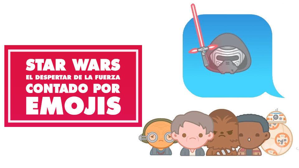 Star Wars: El despertar de la fuerza contado por emojis | Oh My Disney