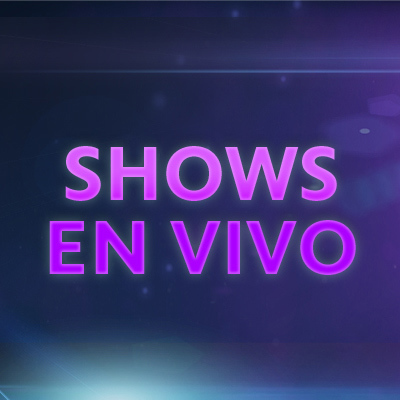 Shows en vivo